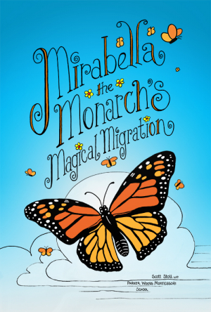 Mirabella the Monarch's Magical Migration book front cover