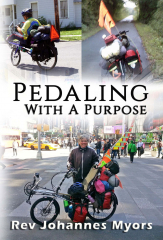 Pedaling With A Purpose by Rev Johannes Myors