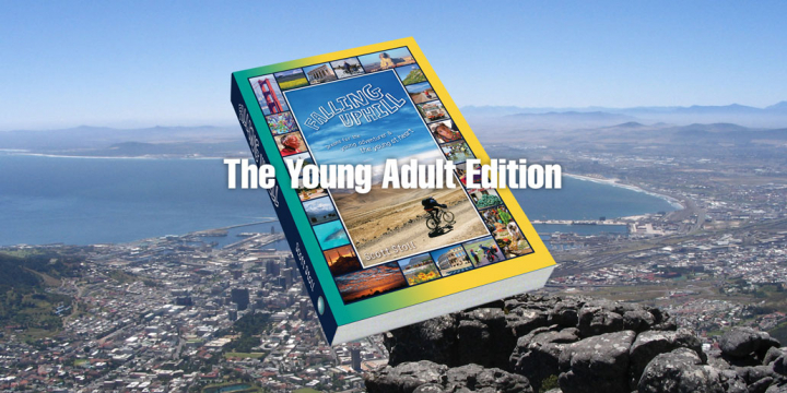 Falling Uphill: The Young Adult Edition book cover