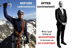 """Tim Moss pictured on the left as adventurer summiting an icy mountain, on the left in a suit as an accountant. """"Why I quite being an adventurer to become an accountant."""