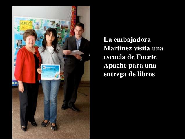US Ambassador Vilma Martínez visiting the neighborhood of Carlos Tevez and the school of Fuerte Apache