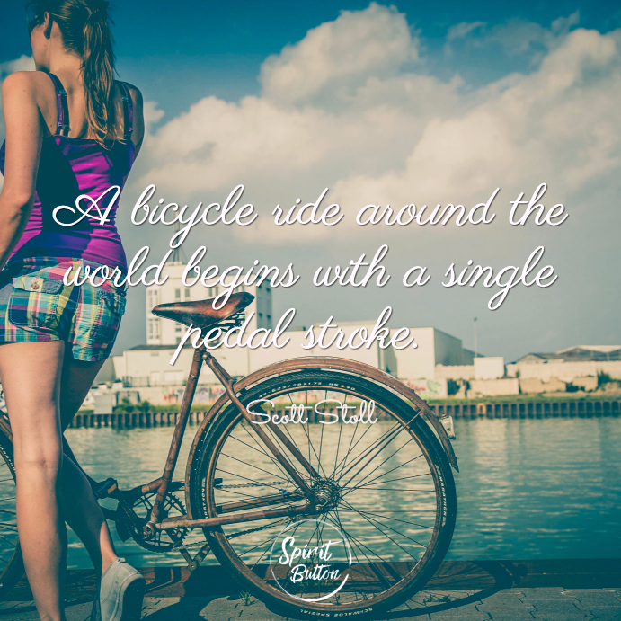 """Another graphic treatment of the famous quote """"A bicycle ride around the world begins with a single pedal stroke."""" A beautiful vintage photo of a woman standing with her bicycle alongside a river."""
