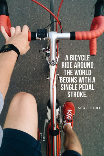 """A man riding a bicycle looking down at the bike and the ground zooming past in this graphic treatment of the quote """"A bicycle ride around the world begins with a single pedal stroke."""""""