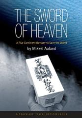 The Sword of Heaven by Mikkel Aaland