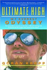 Ultimate High My Everest Odyssey by Goran Kropp